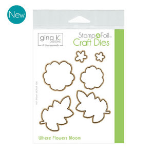 Where Flowers Bloom - StampnFoil Die Set Gina K Designs